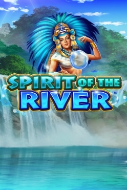 Spirit of the River Free Play in Demo Mode