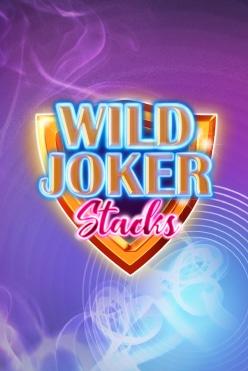 Wild Joker Stacks Free Play in Demo Mode