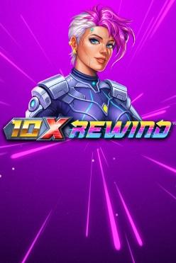 10x Rewind Free Play in Demo Mode