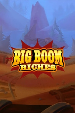Big Boom Riches Free Play in Demo Mode