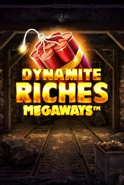 Dynamite Riches Megaways Free Play in Demo Mode