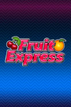 Fruit Express Free Play in Demo Mode