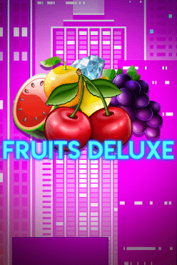 Fruits Deluxe Free Play in Demo Mode