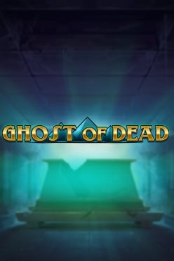 Ghost of Dead Free Play in Demo Mode