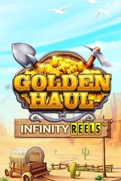 Golden Haul Infinity Reels Free Play in Demo Mode