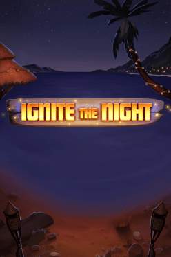 Ignite The Night Free Play in Demo Mode