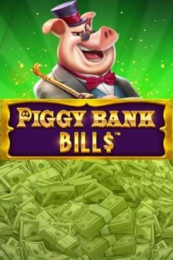 Piggy Bank Bills Free Play in Demo Mode