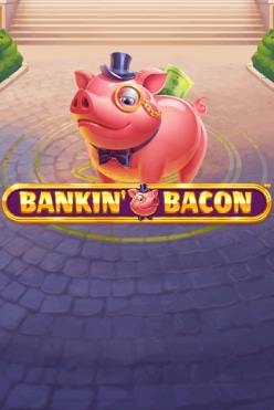 Bankin Bacon Free Play in Demo Mode