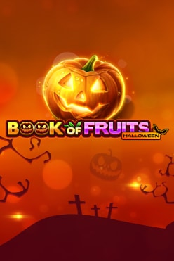 Book of Fruits Halloween Free Play in Demo Mode
