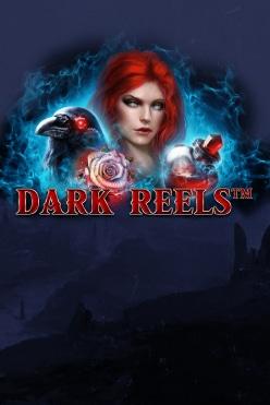 Dark Reels Free Play in Demo Mode