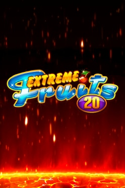 Extreme Fruits 20 Free Play in Demo Mode