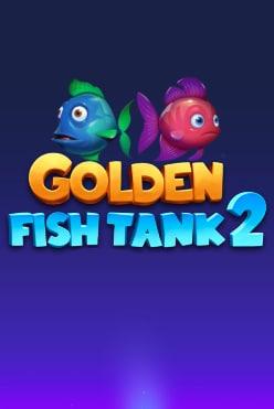 Golden Fish Tank 2 Gigablox Free Play in Demo Mode