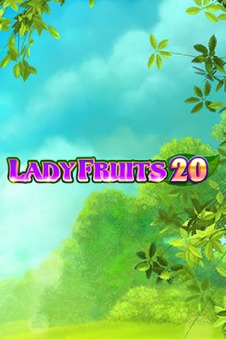 Lady Fruits 20 Free Play in Demo Mode