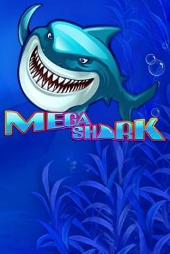 Mega Shark Free Play in Demo Mode