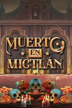 Muerto En Mictlan Free Play in Demo Mode
