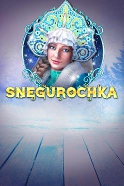 Snegurochka Free Play in Demo Mode