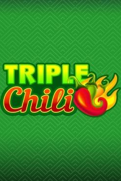 Triple Chili Free Play in Demo Mode