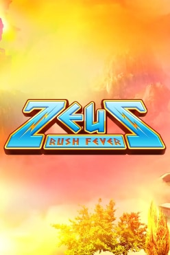 Zeus Rush Fever Free Play in Demo Mode